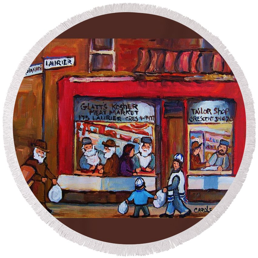 Montreal Street Scene Round Beach Towel featuring the painting Glatts Kosher Meatmarket And Tailor Shop by Carole Spandau