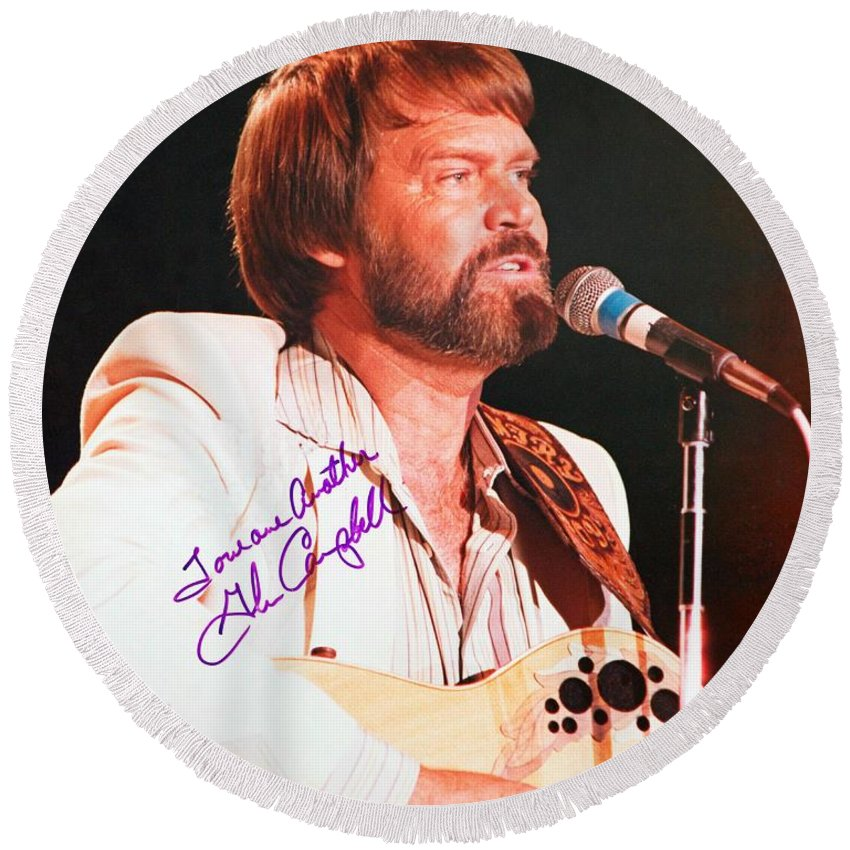 Glen Campbell Autographed Poster Round Beach Towel featuring the photograph Glen Campbell Autographed Poster by Pd