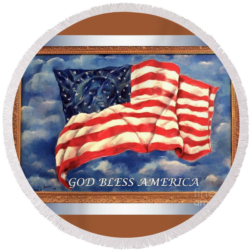 Lady Liberty....painting....usa....acrylic Round Beach Towel featuring the painting God Bless America by Lenna -Kay