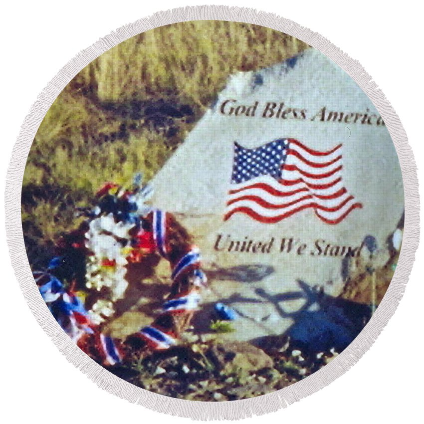 Flight 93 Victims Photograph Round Beach Towel featuring the photograph God Bless America by Penny Neimiller