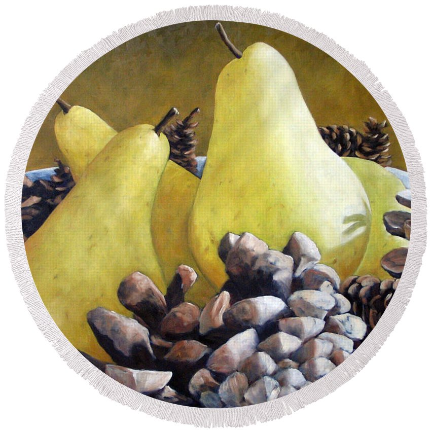 Canadian Round Beach Towel featuring the painting Golden Pears And Pine Cones by Richard T Pranke