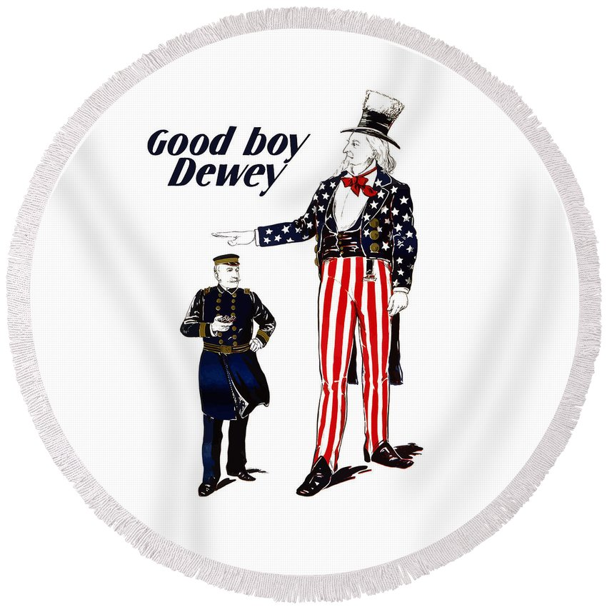 Uncle Sam Round Beach Towel featuring the painting Good Boy Dewey by War Is Hell Store