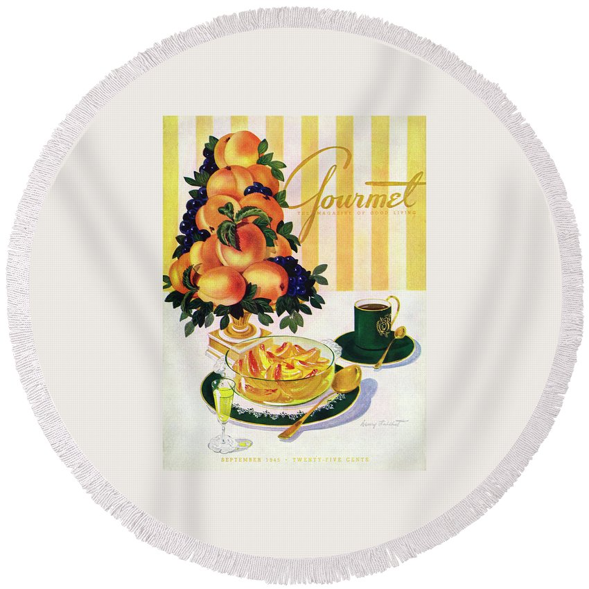 Illustration Round Beach Towel featuring the photograph Gourmet Cover Featuring A Centerpiece Of Peaches by Henry Stahlhut