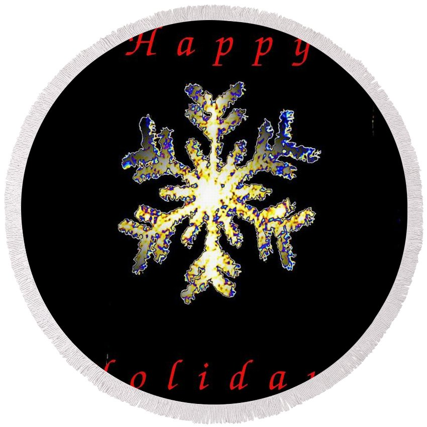 Holiday Round Beach Towel featuring the photograph Happy Holiday Snowflakes by Tim Allen