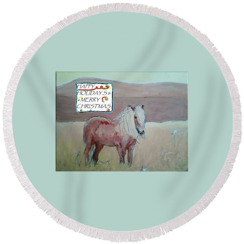Horse Round Beach Towel featuring the painting Happy Holidays by Todd Artist