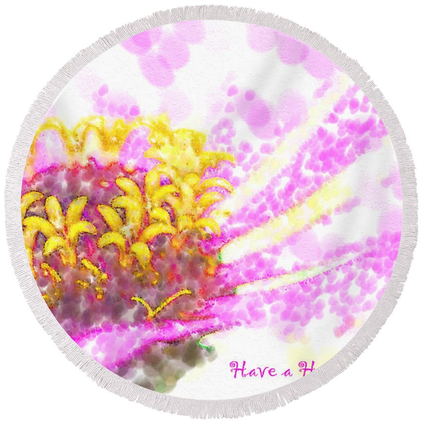 Zinnia Round Beach Towel featuring the photograph Have A Happy Little Day by Kathy Clark