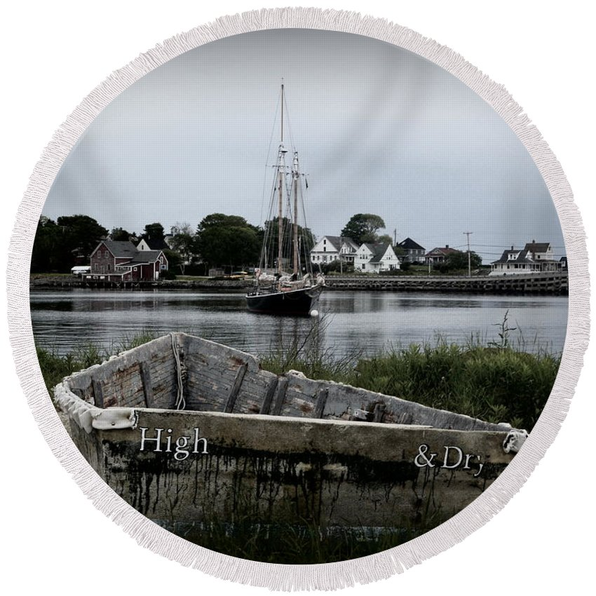 Boats Round Beach Towel featuring the photograph High And Dry by Julie Hodgkins