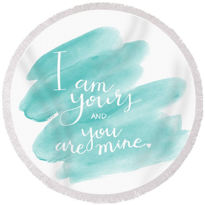 Wedding Round Beach Towel featuring the mixed media I Am Yours by Nancy Ingersoll