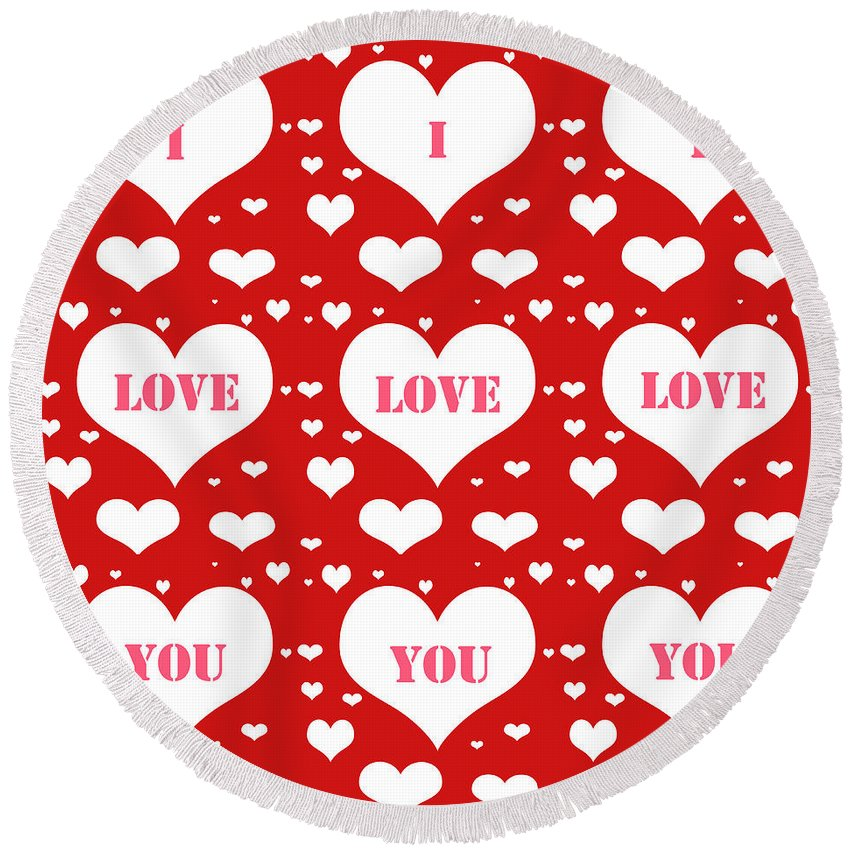 Abstract Round Beach Towel featuring the digital art I Love You by Candice Danielle Hughes