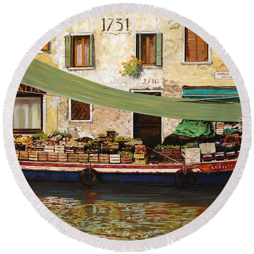 Venice Round Beach Towel featuring the painting il mercato galleggiante a Venezia by Guido Borelli