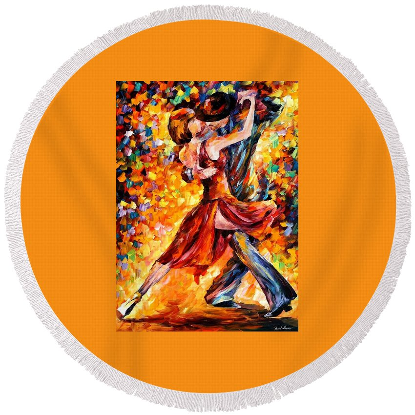 Afremov Round Beach Towel featuring the painting In The Rhythm Of Tango by Leonid Afremov