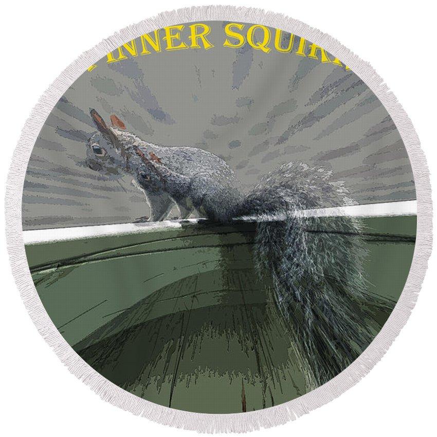 Squirrel Round Beach Towel featuring the photograph Inner Squirrel Art #2 by Ben Upham III