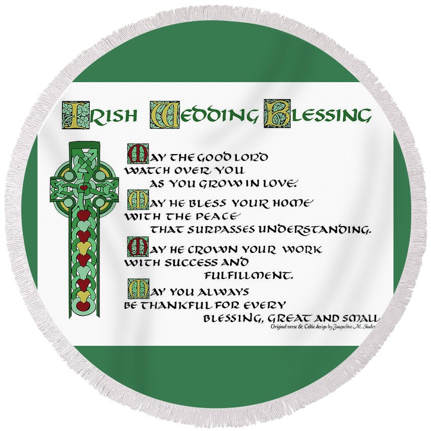 Irish Round Beach Towel featuring the drawing Irish Celtic Wedding Blessing by Jacqueline Shuler