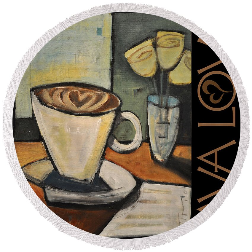 Beverage Round Beach Towel featuring the painting Java Love Poster by Tim Nyberg