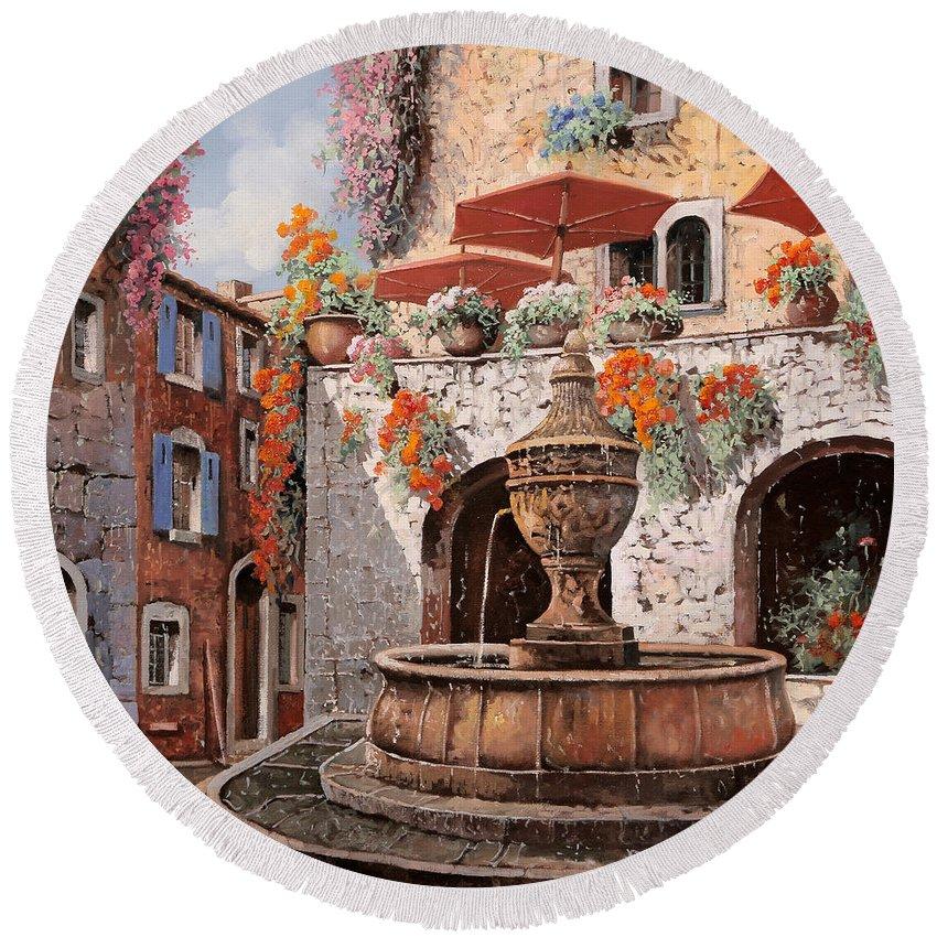 St Paul Round Beach Towel featuring the painting la fontana a St Paul de Vence by Guido Borelli