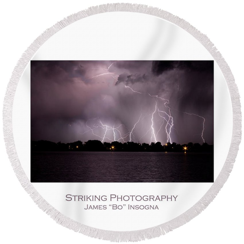 Lightning Round Beach Towel featuring the photograph Lake Lightning 2 Poster by James BO Insogna
