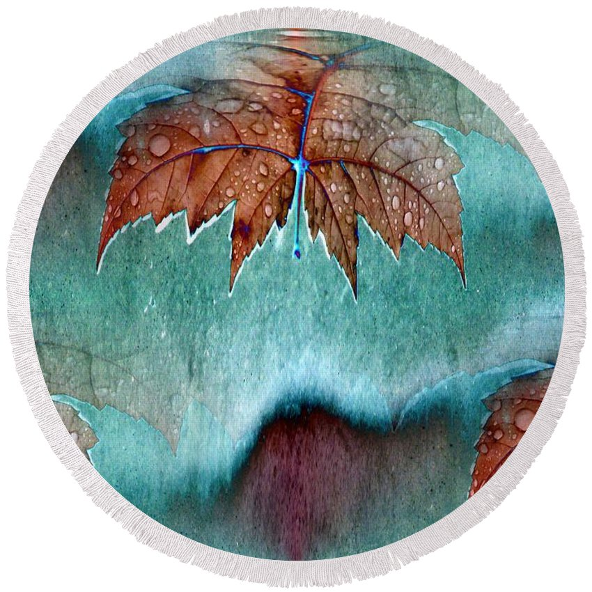 Leaves Round Beach Towel featuring the photograph Leaves And Rain 6 by Tim Allen