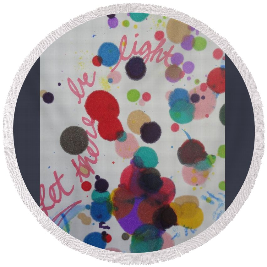 Light Round Beach Towel featuring the painting Let There Be Light by Vonda Drees