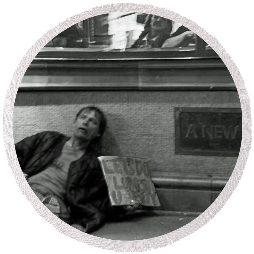 Homeless Round Beach Towel featuring the photograph Let's Do Lunch U Buy by Guy Ciarcia