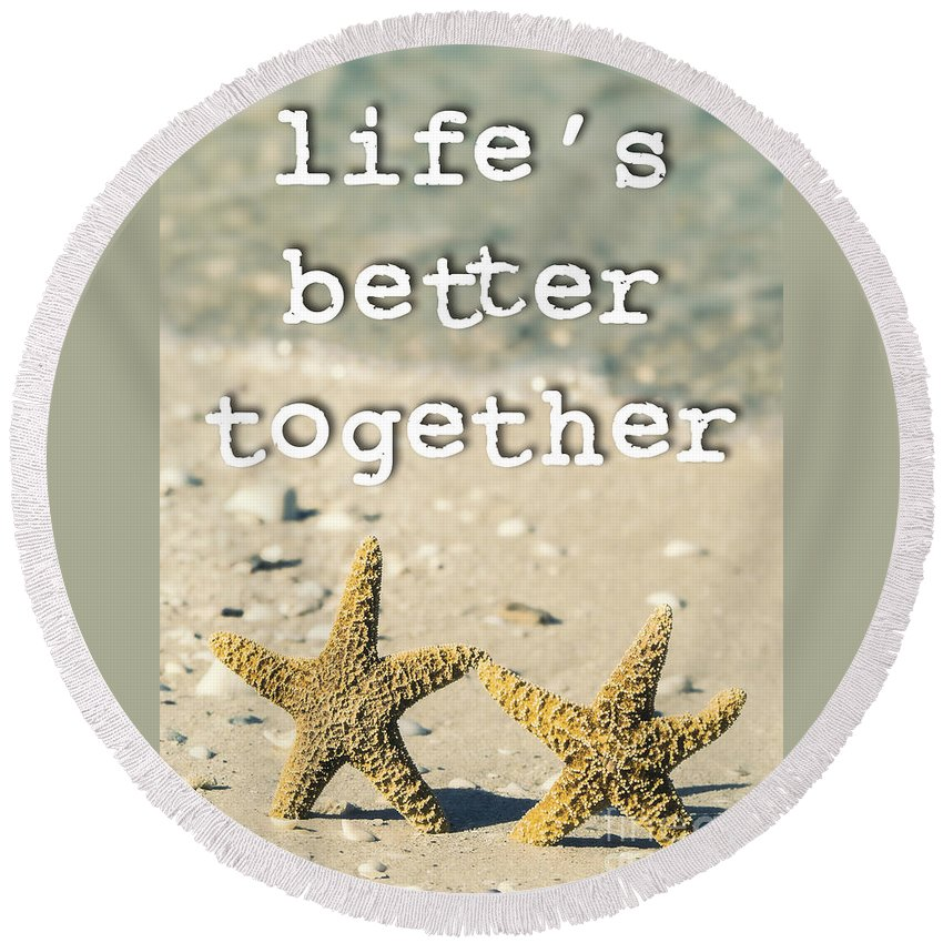 Poster Round Beach Towel featuring the photograph Life's Better Together Starfish by Edward Fielding