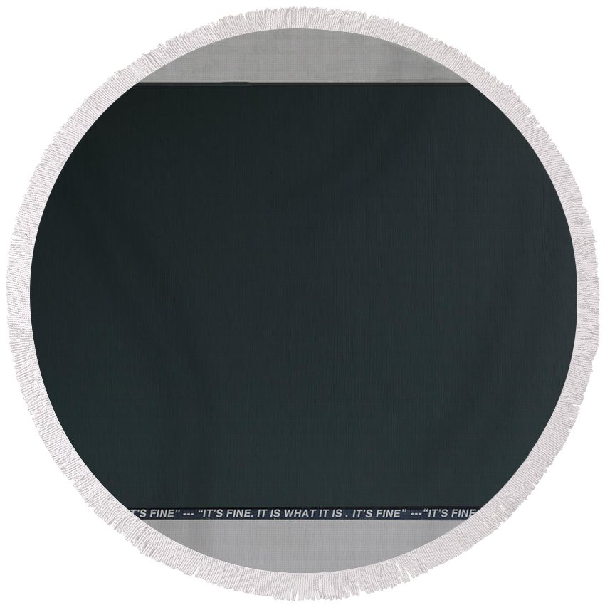 Black Round Beach Towel featuring the mixed media Lost Horizons It's Fine Grey Space by Anders Hingel