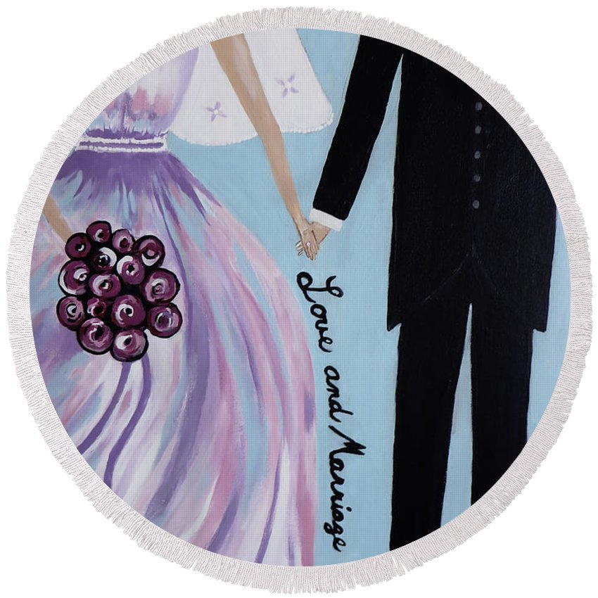 Bride And Groom Painting Round Beach Towel featuring the painting Love And Marriage by Kathleen Sartoris
