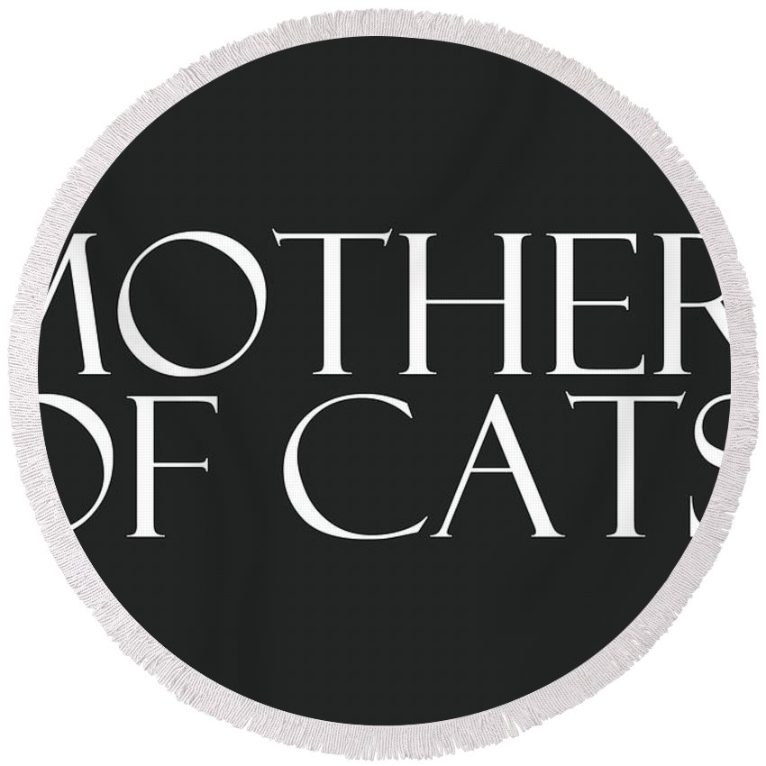 Cat Round Beach Towel featuring the digital art Mother of Cats- by Linda Woods by Linda Woods