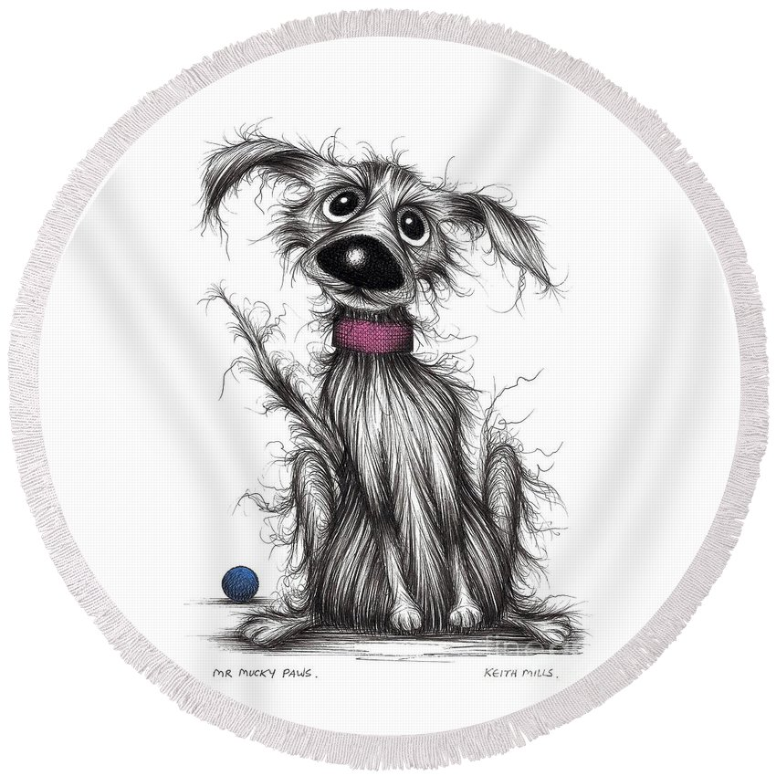 Dog Round Beach Towel featuring the drawing Mr Mucky Paws by Keith Mills