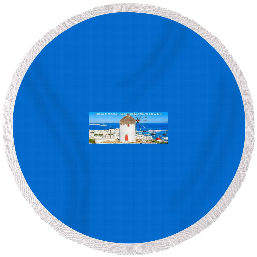 Multi Centre Greek Island Holidays Round Beach Towel featuring the mixed media Multi Centre Greek Island Holidays by James Bob