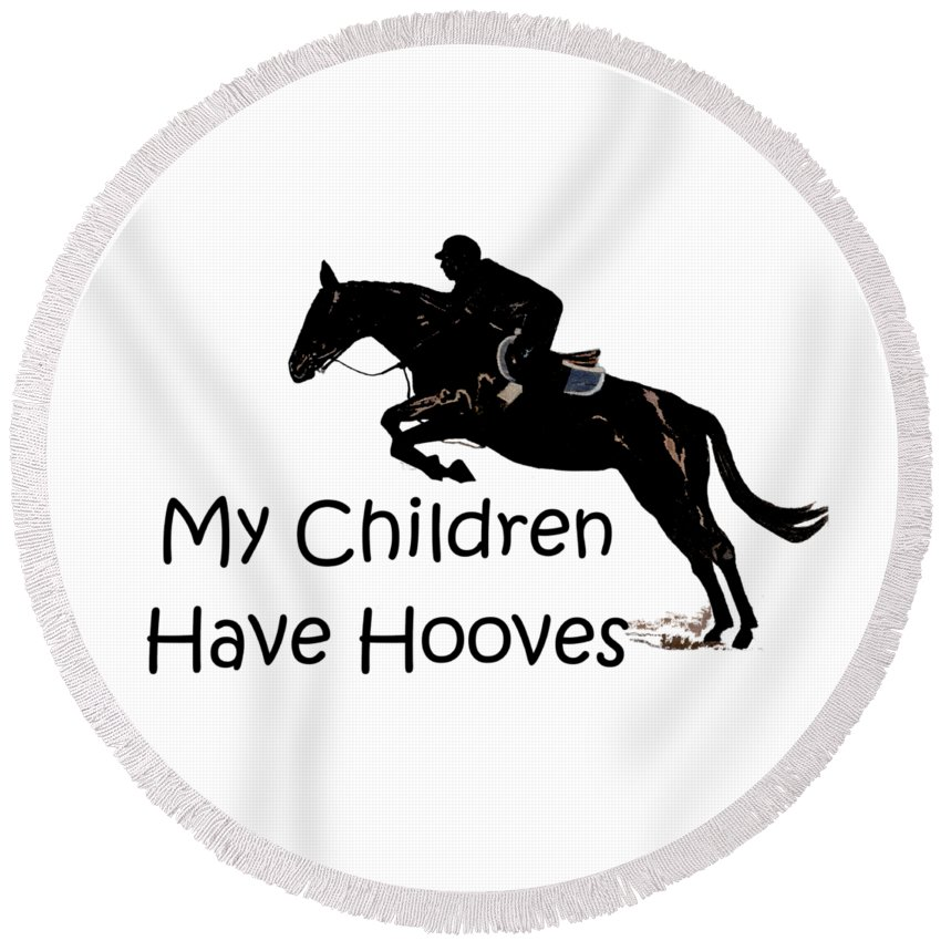 Horse Round Beach Towel featuring the digital art My Children Have Hooves by Patricia Barmatz