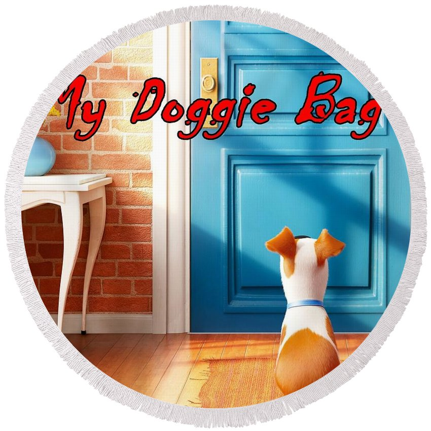 Doggie Round Beach Towel featuring the digital art My Doggie Bag by Movie Poster Prints