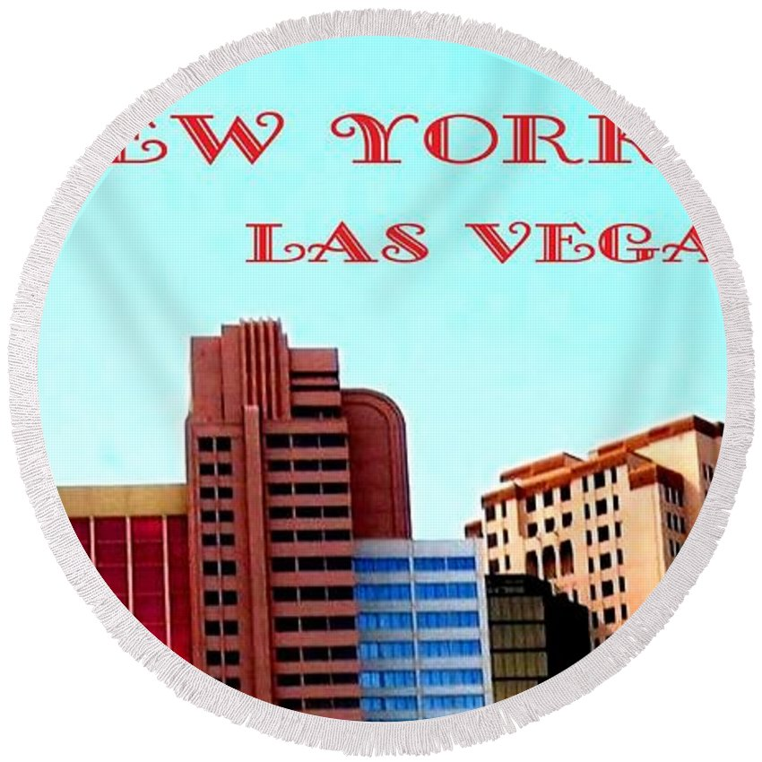 Poster Round Beach Towel featuring the digital art New York City- Las Vegas by Will Borden