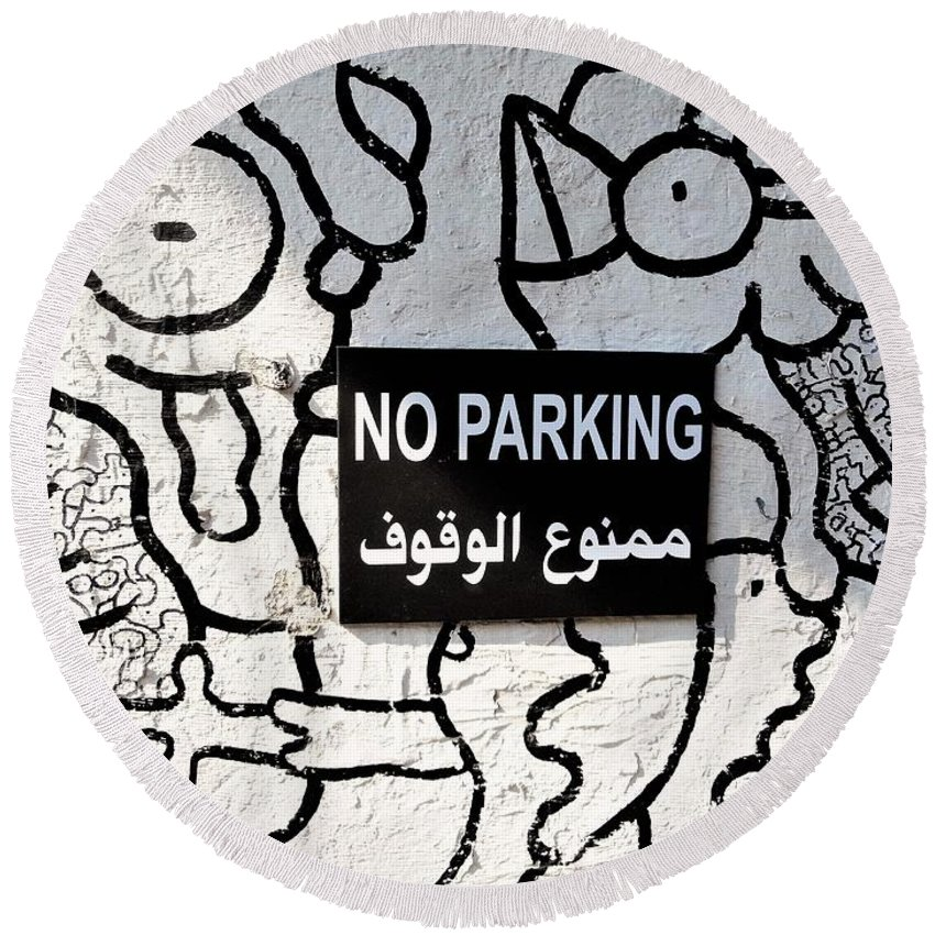 Beirut Round Beach Towel featuring the photograph No Parking In Beirut by Funkpix Photo Hunter