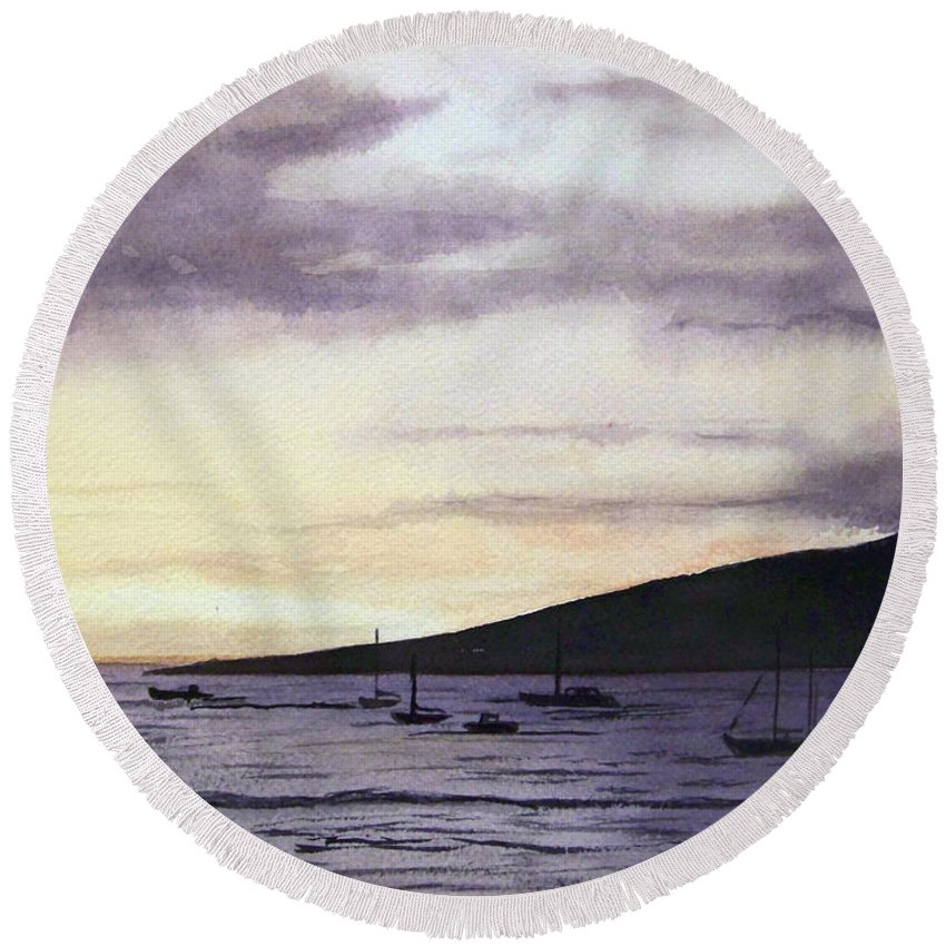 Seascape Round Beach Towel featuring the painting No Safer Harbor Lahaina Hawaii by Brenda Owen