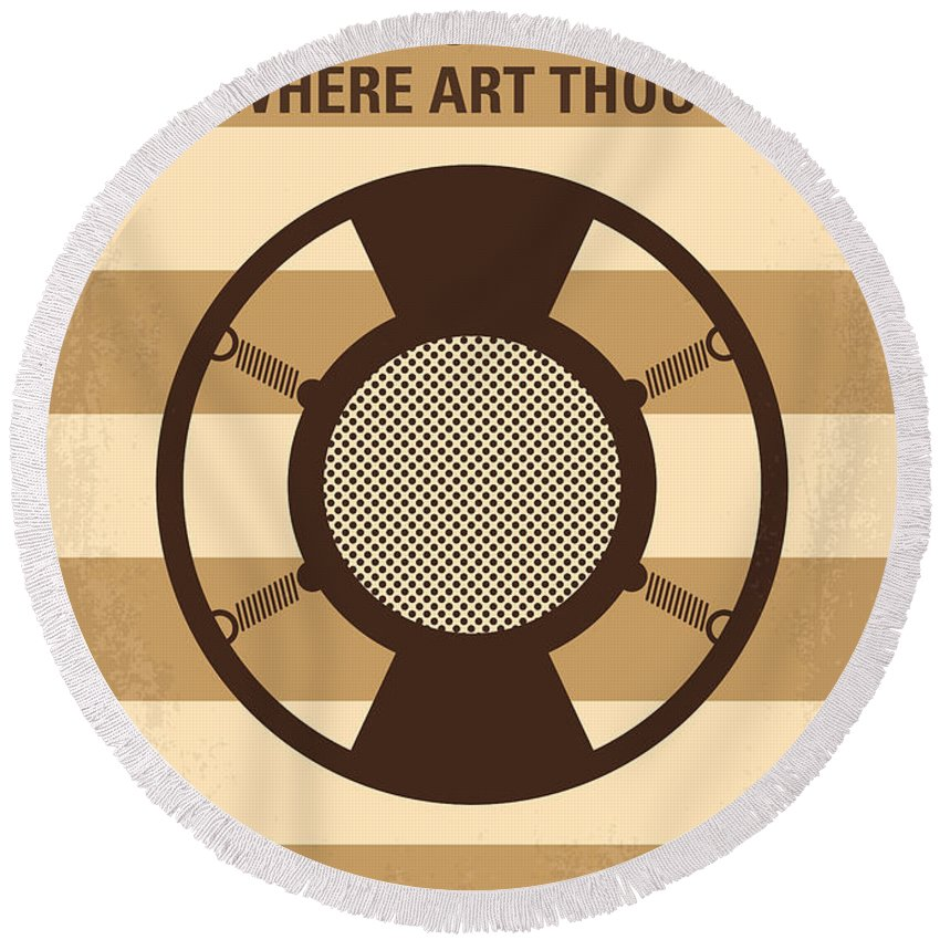O Round Beach Towel featuring the digital art No055 My O Brother Where Art Thou Minimal Movie Poster by Chungkong Art