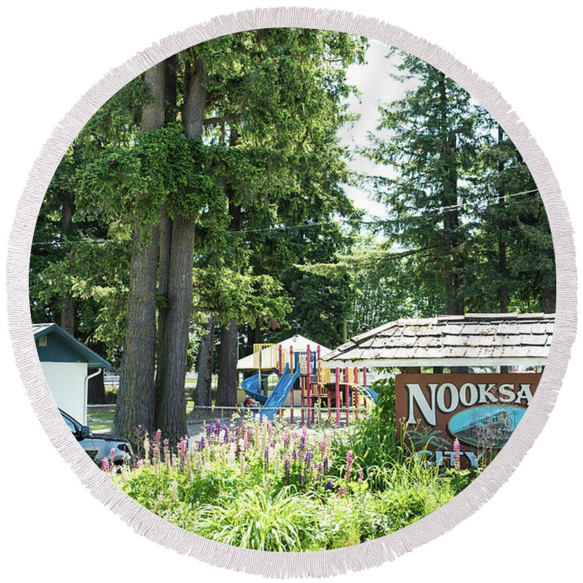 Nooksack City Park Round Beach Towel featuring the photograph Nooksack City Park by Tom Cochran