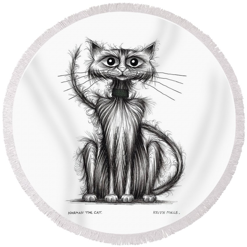 Norman Round Beach Towel featuring the drawing Norman The Cat by Keith Mills