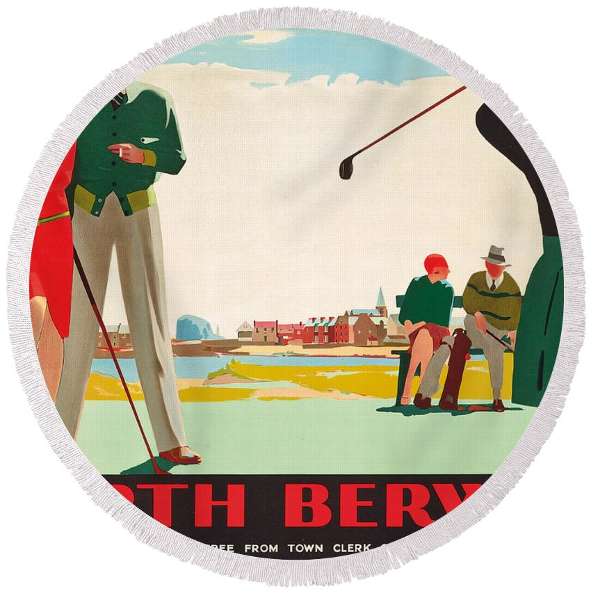 Golf Round Beach Towel featuring the painting North Berwick, A London And North Eastern Railway Vintage Advertising Poster by Andrew Johnson