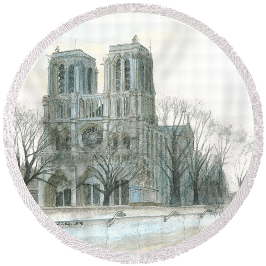 Notre Dame Round Beach Towel featuring the painting Notre Dame Cathedral In March by Dominic White
