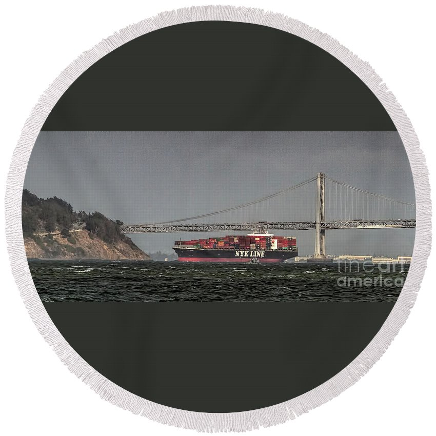 Nyl Line Round Beach Towel featuring the photograph Nyl Line Container Ship By Bay Bridge In San Francisco, California by David Oppenheimer