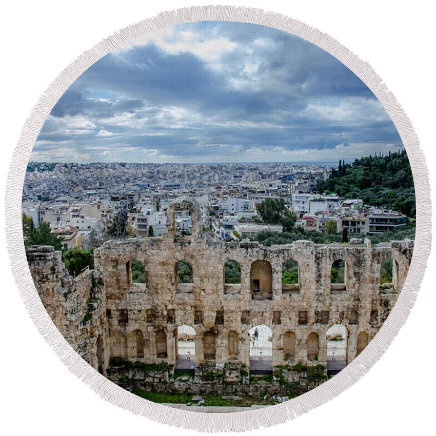 Odeon Of Herodes Atticus - Athens Greece Round Beach Towel featuring the photograph Odeon Of Herodes Atticus - Athens Greece by Debra Martz