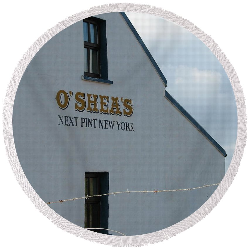Pub Round Beach Towel featuring the photograph O'shea's by Kelly Mezzapelle