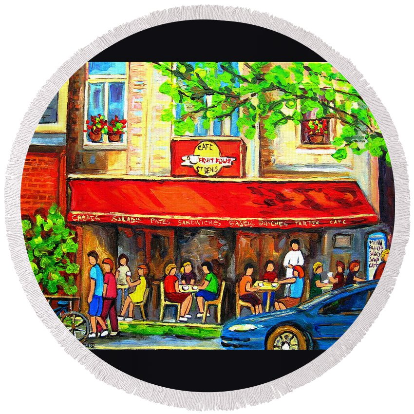 Outdoor Cafe On St. Denis Round Beach Towel featuring the painting Outdoor Cafe On St. Denis In Montreal by Carole Spandau