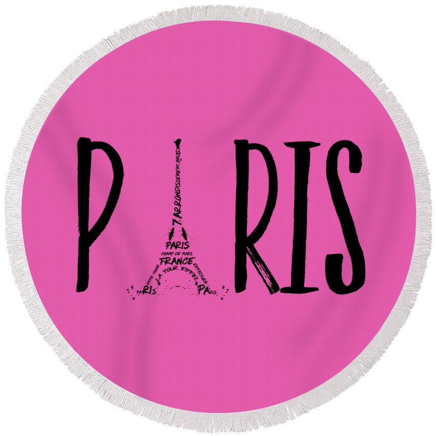 Paris Round Beach Towel featuring the digital art Paris Typography by Melanie Viola