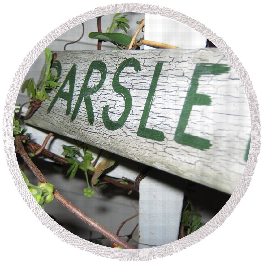 Plant Sign Parsley Round Beach Towel featuring the photograph Parsley by Dennis Burton
