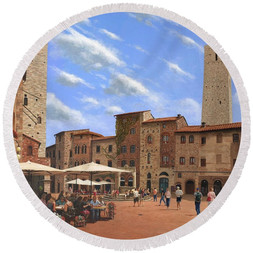 Landscape Round Beach Towel featuring the painting Piazza Della Cisterna San Gimignano Tuscany by Richard Harpum