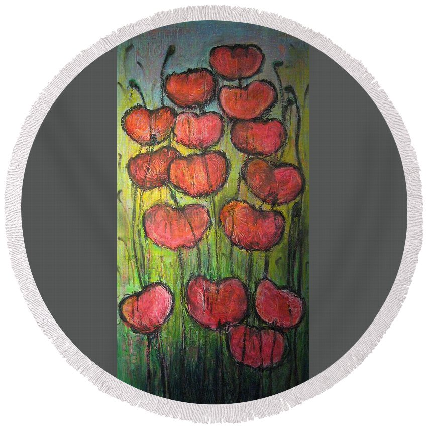 Poppies Round Beach Towel featuring the painting Poppies In Oil by Laurie Maves ART