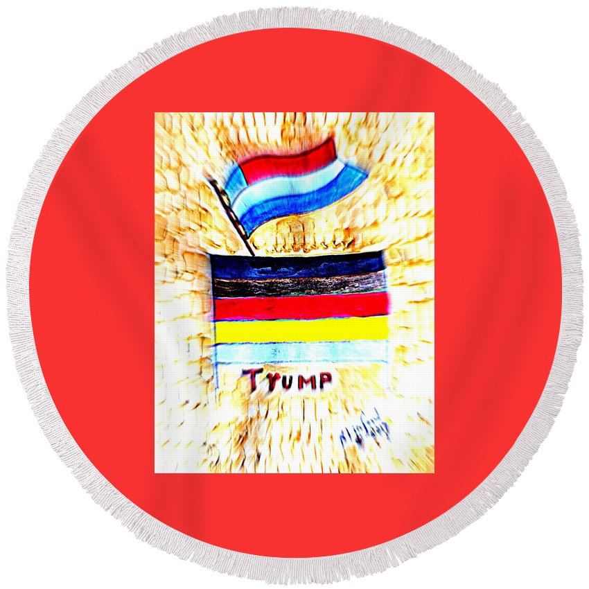 Potus Round Beach Towel featuring the painting Potus For All Black Brown, Red, Yellow, White by Richard W Linford