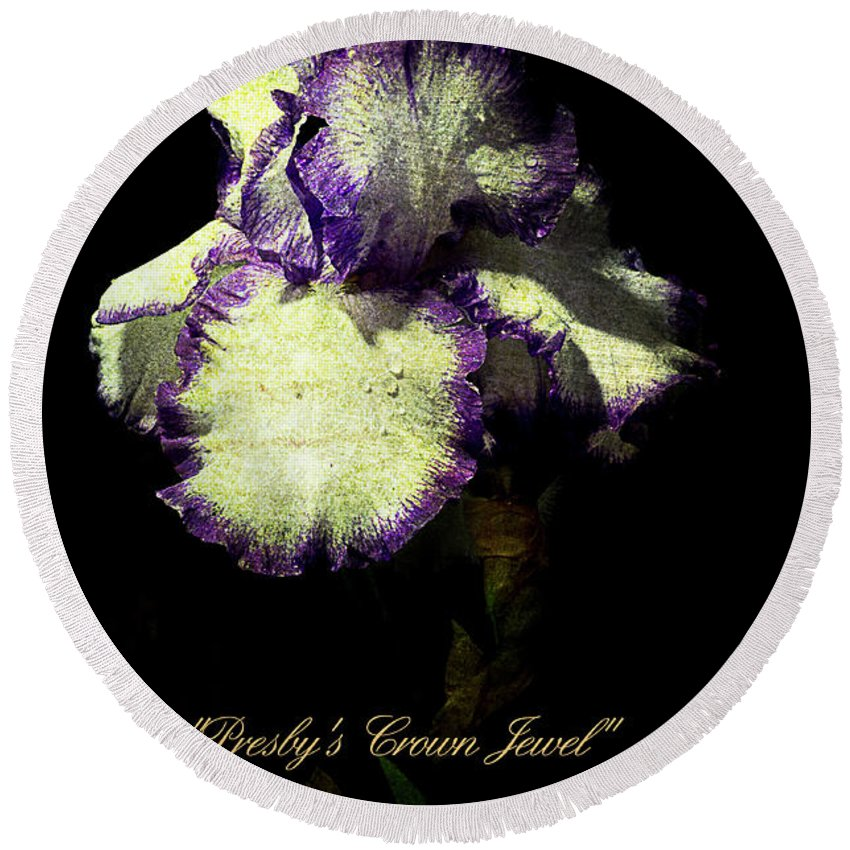Agriculture Round Beach Towel featuring the photograph Presby's Crown Jewel Iris by John Trax