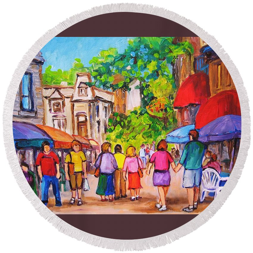 Rue Prince Arthur Montreal Street Scenes Round Beach Towel featuring the painting Prince Arthur Street Montreal by Carole Spandau